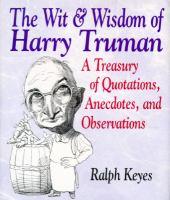 The Wit & Wisdom of Harry Truman