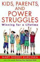 Kids, Parents and Power Struggles