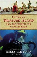 Return To Treasure Island And The Search For Captain Kidd