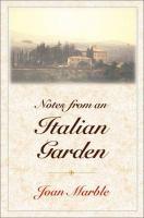 Notes From An Italian Garden