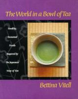 The World in A Bowl of Tea