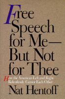 Free Speech for Me--but Not for Thee