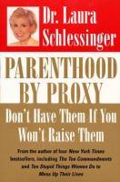 Parenthood by Proxy