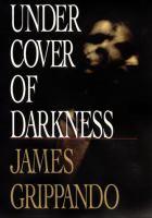 Under Cover of Darkness : Novel