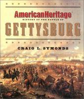 American Heritage History of the Battle of Gettysburg