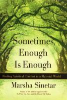Sometimes, Enough Is Enough