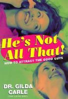 He's Not All That!
