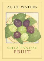 Chez Panisse Fruit
