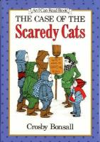 The Case of the Scaredy Cats