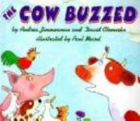 The Cow Buzzed