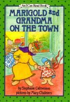 Marigold & Grandma on the Town