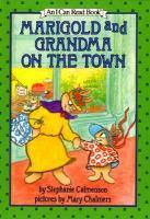 Marigold & Grandma on the Town