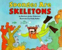 Sponges Are Skeletons