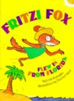 Fritzi Fox Flew in From Florida