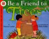 Be A Friend to Trees