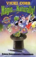 Magic ... Naturally!