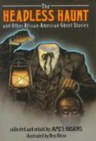 Headless Haunt and Other African-American Ghost Stories
