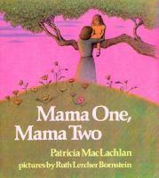 Mama One, Mama Two