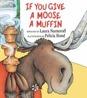 Cover of If You Give A Moose A Muffin
