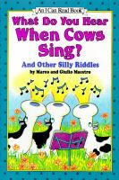 What Do You Hear When Cows Sing?