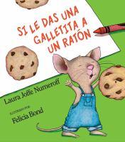 Si le das una galletita a un ratón