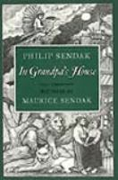In Grandpa's House  / Philip Sendak ; Translated And Adapted By Seymour Barofsky ; Pictures By Maurice Sendak