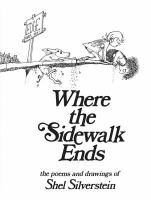 Where the Sidewalk Ends; the Poems and Drawings of Shel Silverstein
