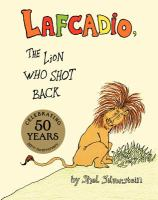 Uncle Shelby's Story of Lafcadio, the Lion Who Shot Back