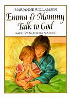 Emma & Mommy Talk to God