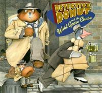 Detective Donut and the Wild Goose Chase