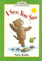 I See, You Saw