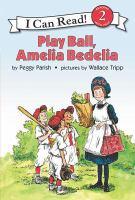 Play Ball, Amelia Bedelia