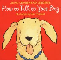 How to Talk to your Dog