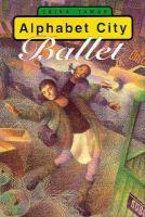 Alphabet City Ballet