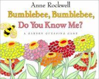 Bumblebee, Bumblebee, Do You Know Me?