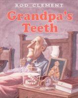 Grandpa's Teeth