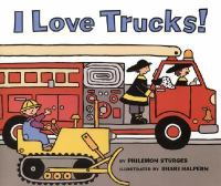 I Love Trucks!