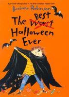 The Best Worst Halloween Ever