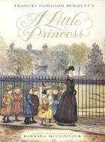 Frances Hodgson Burnett's A Little Princess