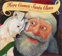Here Comes Santa Claus