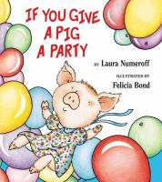 If You Give A Pig A Party