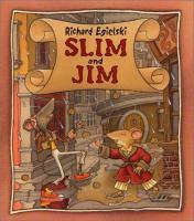 Slim and Jim