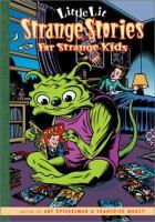 Strange Stories for Strange Kids