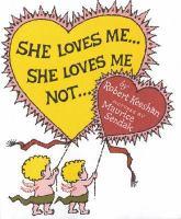 She Loves Me, She Loves Me Not