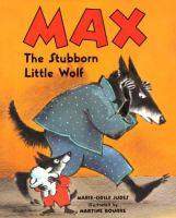 Max, the Stubborn Little Wolf