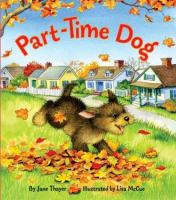 Part-time Dog