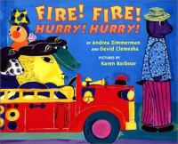 Fire! Fire!, Hurry! Hurry!