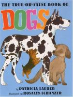 The True-or-false Book of Dogs