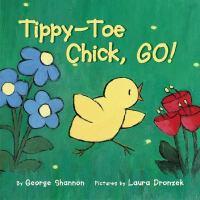 Tippy-toe Chick, Go!