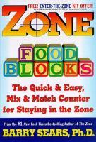 The Zone; Food Blocks